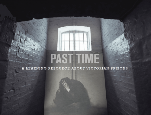 Past Time Toolkit: A Learning Resource about Victorian Prisons